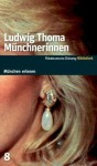 Münchnerinnen - Ludwig Thoma