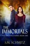 The Immortals (The Immortals Series Book 1) - S.M. Schmitz