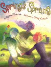 Spring's Sprung - Lynn Plourde, Greg Couch