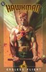 Hawkman: Endless Flight - Geoff Johns, James Robinson, Rags Morales, Michael Bair, Patrick Gleason, Christian Alamy