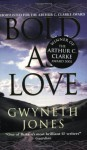 Bold as Love - Gwyneth Jones