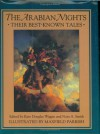 The Arabian Nights: Their Best Known Tales - Anonymous, Maxfield Parrish, Kate Douglas Wiggin, Nora A. Smith