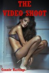 The Video Shoot: A Gangbang Short - Connie Hastings