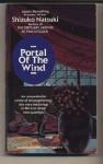 Portal of the Wind - Shizuko Natsuki
