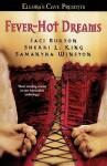 Fever-Hot Dreams - Jaci Burton, Sherri L. King, Samantha Winston