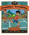Doubles Troubles - Betty Hicks, Simon Gane