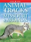 Animal Tracks of Missouri and Arkansas (Animal Tracks Guides) - Tamara Eder, Ian Sheldon