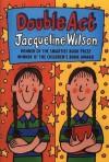 Double Act - Jacqueline Wilson
