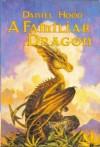 A Familiar Dragon: Fanuilh / Wizard's Heir / Beggar's Banquet - Daniel Hood