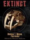 Extinct Doesn't Mean Forever - Phoenix Sullivan, David North-Martino, Chrystalla Thoma