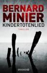 Kindertotenlied - Bernard Minier