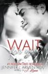 Wait for You - J. Lynn, Jennifer L. Armentrout