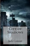 City of Shadows - Jack Conner