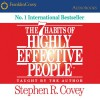The 7 Habits of Highly Effective People: Powerful Lessons in Personal Change - Stephen R. Covey, Stephen R. Covey