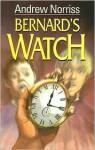 Bernard's Watch - Andrew Norriss
