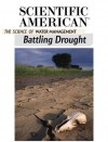 Battling Drought: The Science of Water Management - Editors of Scientific American Magazine