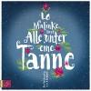 Alle unter eine Tanne - Lo Malinke, Lo Malinke, tacheles! / Roof Music