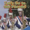 Let's Go to the Parade!: Understand Place Value - Stephanie Kay
