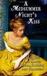 A Midsummer Night's Kiss - Stacy Reid, Lily Maxton, Nicola Davidson, Ally Broadfield, AuthorsDesigns