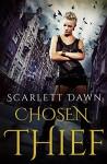 Chosen Thief (Forever Evermore Book 4) - Scarlett Dawn