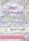 Meg's Confession - Sierra Donovan