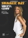 Summer Day - Sheryl Crow, Doyle Bramhall, Justin Stanley