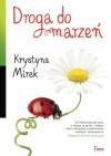 Droga do marzeń - Krystyna Mirek