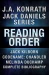J.A. Konrath Books in Order: Jack Daniels Series in Reading Order, Jack Kilborn, Codename: Chandler, Melinda DuChamp, Complete Pen Name Chronological Bibliography - J.A. Konrath, Jack Kilborn, Melinda DuChamp