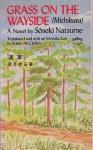 Grass on the Wayside : Michikusa (Phoenix Ser) - Natsume Soseki