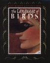The Language of Birds - Rafe Martin, Susan Gaber