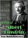 Works of Albert Einstein - Albert Einstein