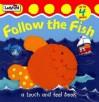 Follow The Fish - Mandy Ross