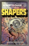 Shapers - Robert R. Chase
