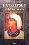 Hatszepsut. Kobieta faraon - Joyce Ann Tyldesley