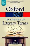The Oxford Dictionary of Literary Terms - Chris Baldick