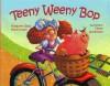 Teeny Weeny Bop - Margaret Read MacDonald, Diane Greenseid