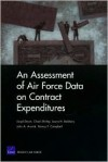 An Assessment Of Air Force Data On Contract Expenditures - Lloyd S. Dixon