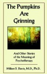 The Pumpkins Are Grinning - Milton J. Davis
