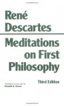 Meditations on First Philosophy: In Which the Existence of God and the Distinction of the Soul from the Body Are Demonstrated - René Descartes, Donald A. Cress