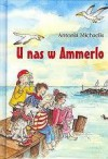 U nas w Ammerlo - Antonia Michaelis