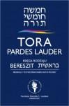 Tora Pardes Lauder. Bereszit - Księga Rodzaju - autor nieznany, Sacha Pecaric