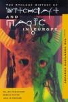 Witchcraft and Magic in Europe, Volume 6: The Twentieth Century - Willem De Blecourt, Jean de La Fontaine, Ronald Hutton