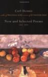 New and Selected Poems 1974-2004 - Carl Dennis