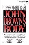 John Brown's Body - Stephen Vincent Benét