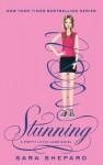 Stunning: Pretty Little Liars: Book 11 - Sara Shepard