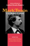 Mark Twain at the Buffalo Express: Articles and Sketches by America's Favorite Humorist - Mark Twain, Joseph B. Mccullough, Janice McIntire-Strasburg, Joseph McCullough