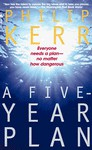 A Five Year Plan - Philip Kerr