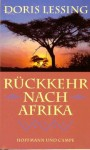 Rückkehr nach Afrika - Doris Lessing