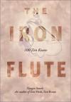 The Iron Flute: 100 Zen Koans - Nyogen Senzaki