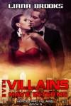 Even Villains Have Interns - Liana Brooks